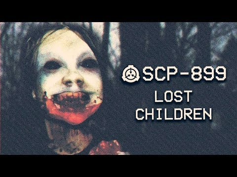 SCP-899 - Lost Children : Object Class: Euclid : Mind-affecting SCP