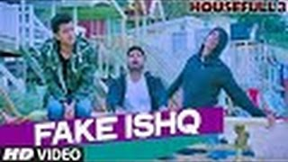 Fake Ishq  Video Song | HOUSEFULL 3 | Comedy Movie Video Song