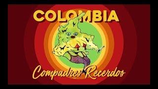 Colombia - Compadres Recerdos Feat URIBESTIA 666 y El propio Mod