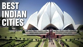 The Best Cities In India