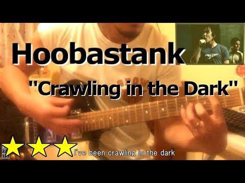 Hoobastank - Crawling in the Dark (Guitar Cover/ Lyrics/ PV)
