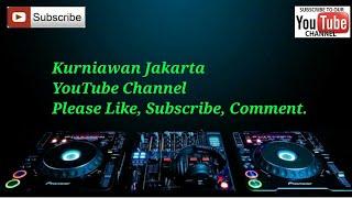 Download lagu Yank Remix Slow Dj 2018 By Kurniawan Jakarta MP3