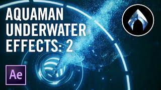 Cheap Tricks   AQUAMAN Underwater Effects: Part 2 (VFX Tutorial)