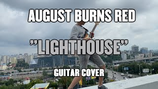 August Burns Red - Lighthouse (Guitar Cover)