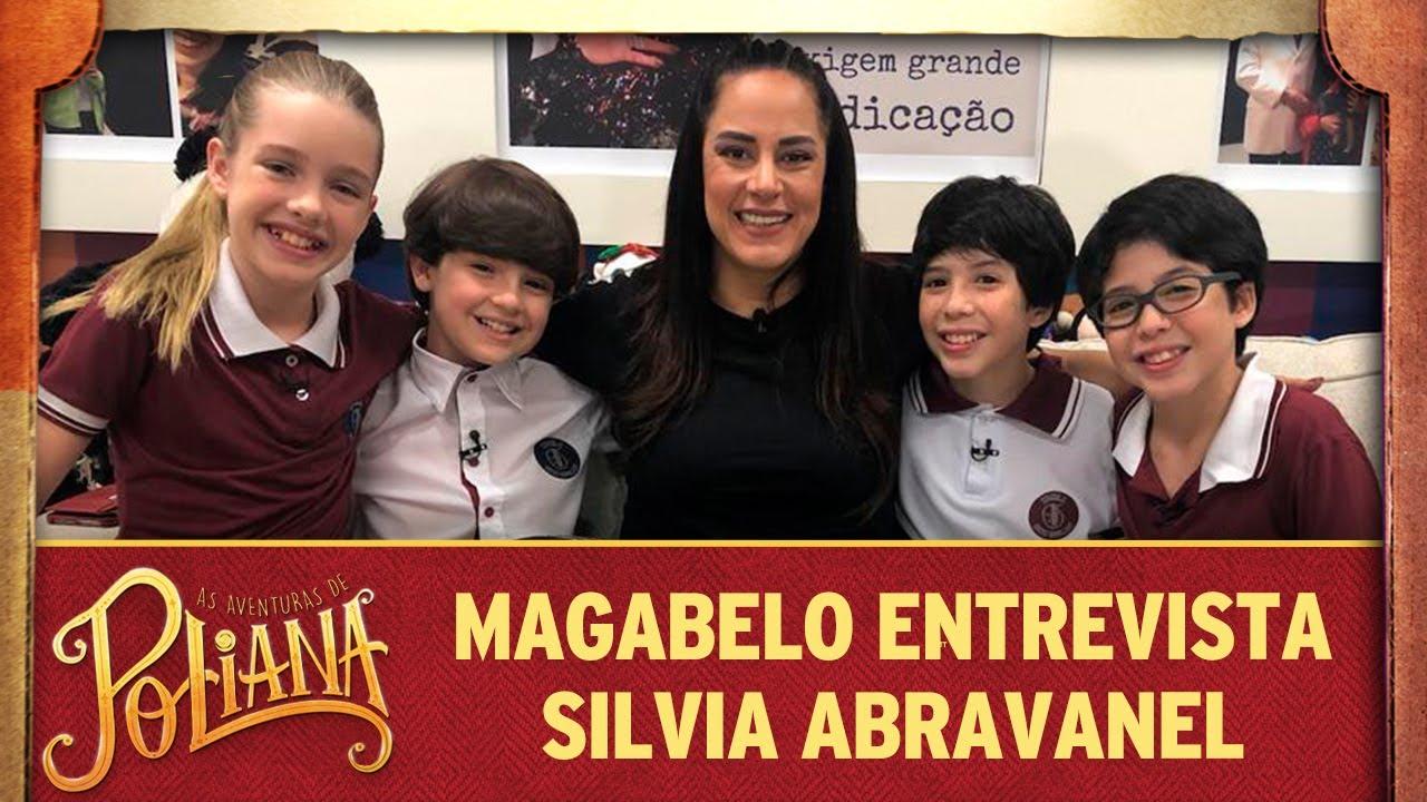 MaGaBeLo entrevista Silvia Abravanel | As Aventuras de Poliana