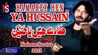 Nadeem Sarwar | Hamarey Hain Ya Hussain | 2011