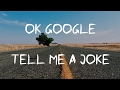 """""""OK Google, tell me a joke"""" How to use Google Assistant to get jokes"""