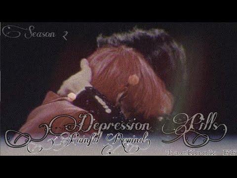 "[TAEKOOK FF|13+] – ""Depression Pills"" |S2:EP1(Painful Rewind)"