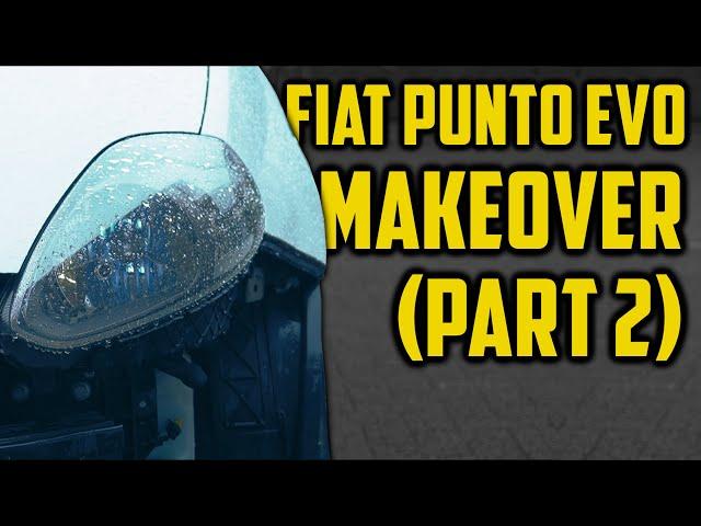 Fiat Punto Makeover (Part 2) | Clutchkick Robcio