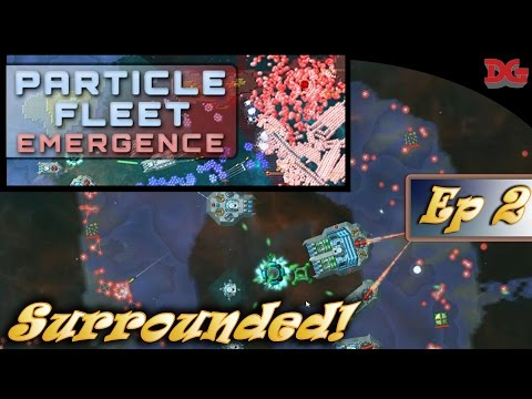 Particle Fleet: Emergence - Episode 2 ► Using Particles against Particles! (1440p)