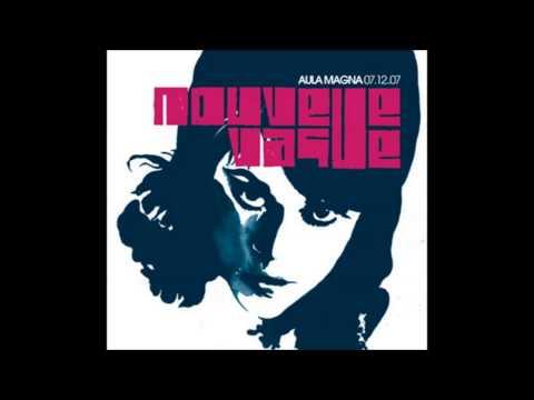 Nouvelle Vague - Aula Magna - Disc 1 (2007)