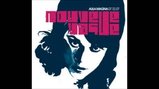 Nouvelle Vague Aula Magna Disc 1 2007