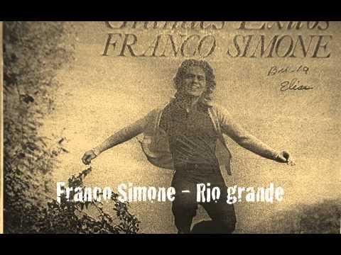 Franco Simone - Rio grande