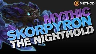 Method vs Skorpyron - Nighthold Mythic