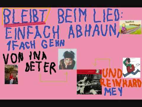 Ina Deter und Reinhard Mey  Einfach Abhaun einfach gehn
