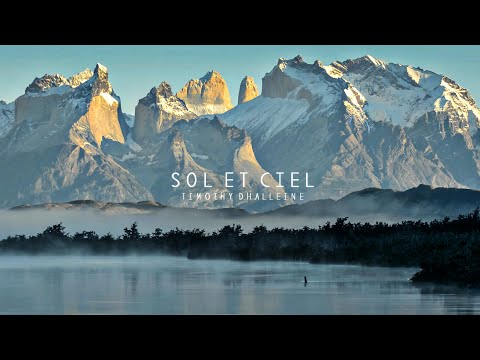 Timothy Dhalleine - Sol et Ciel | Patagonia Timelapse (Official video)