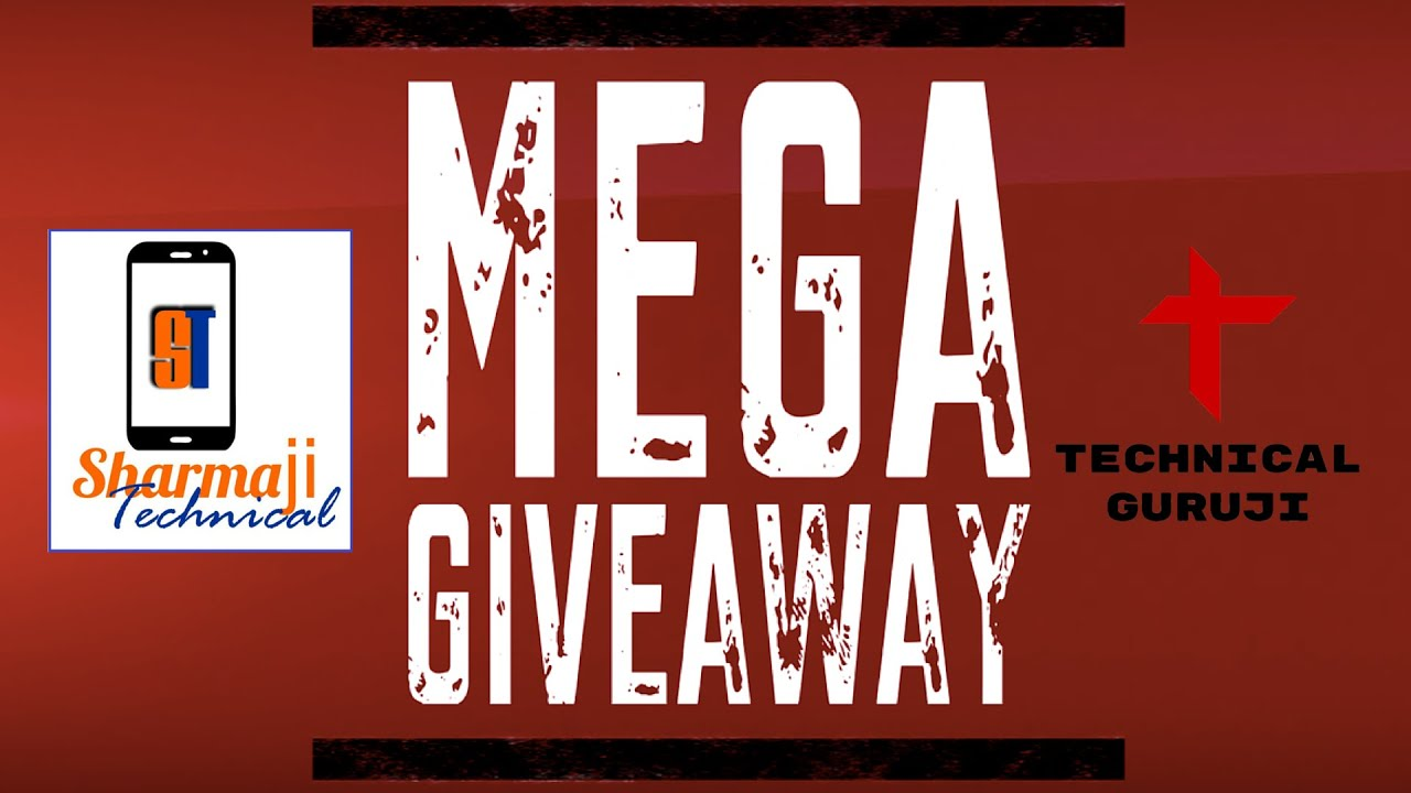 The MEGA Giveaway (Open) | Don't Miss | Sharmaji Technical & Technical Guruji [Hindi]