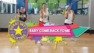 Baby Come back to Me  Zumba® | Southern bay | Alfredo Jay