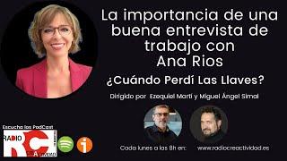 Ana Rios nos explica la importancia de una buena entrevista de trabajo con Ezequiel Martí.