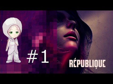 【Republique】ソーラのひっそり実況 その1