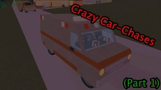 Roblox Apocalypse Rising - Crazy Car Chases (Partie 1)