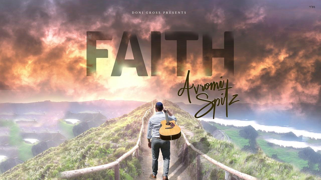 Avromi Spitz - FAITH - Audio Sampler