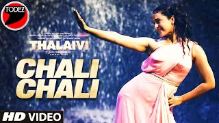 Chali Chali Full Song- THALAIVI | Kangana Ranaut | Vijay | GV Prakash Kumar|Saindhavi