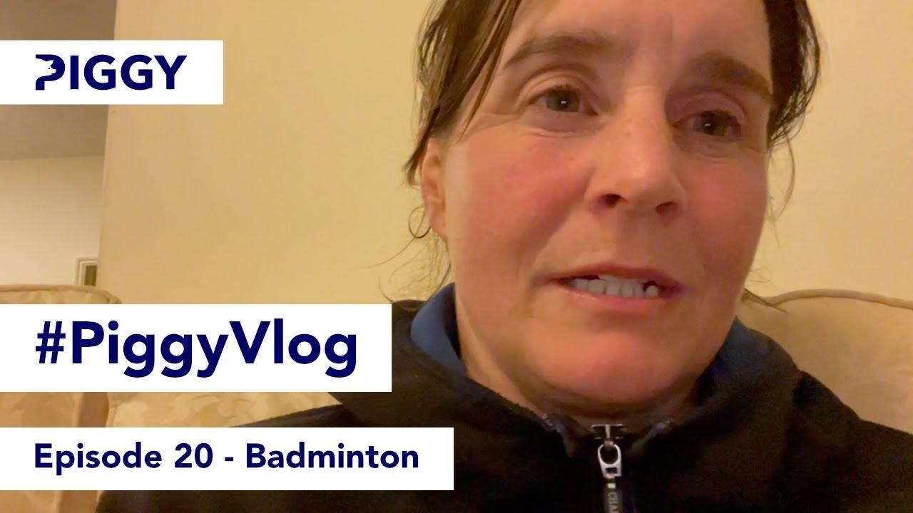 Badminton   Episode 20   #PiggyVlog 2021