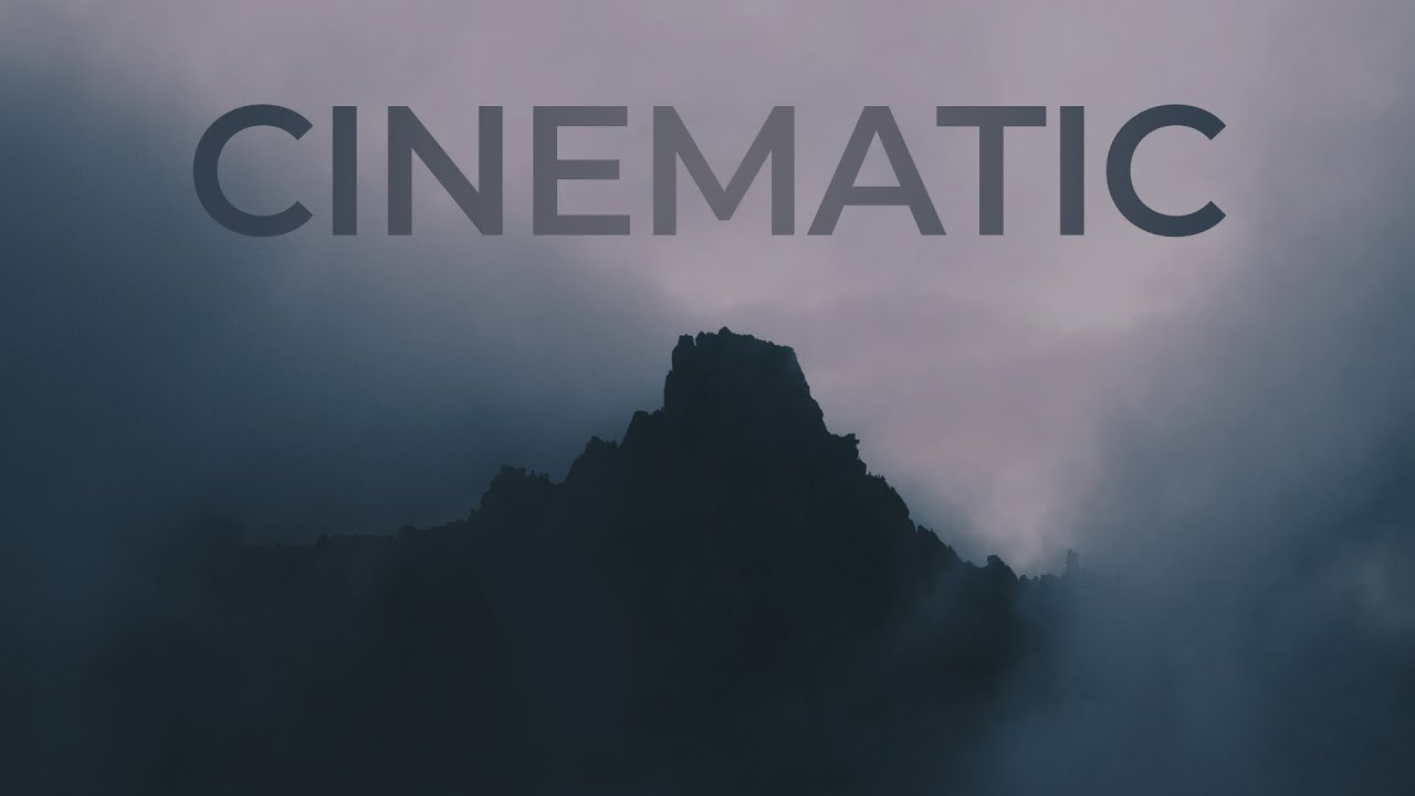 Cinematic Background Music For Movie Trailers And Film Compilation Video Youtube