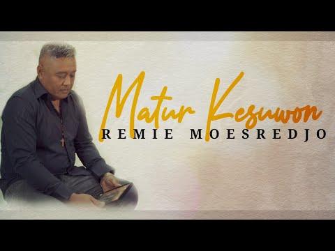 Matur Kesuwon - Remie Moesredjo