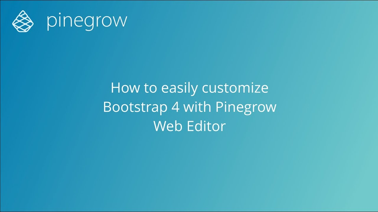 How to easily customize Bootstrap 4 with Pinegrow Web Editor