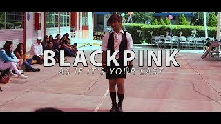 BLACKPINK - AS IF IT'S YOUR LAST    Dance cover by Kevin Adame    Antares 2017 [Cat.Ind Sábado]
