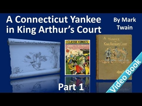 Part 1 - A Connecticut Yankee in King Arthur's Court Audiobook by Mark Twain (Chs 01-06)