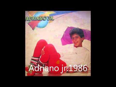 ADRIANO JR.   MEU AMIGUINHO