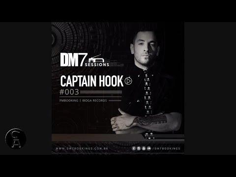 Captain Hook Mix - DM7 Sessions  #003
