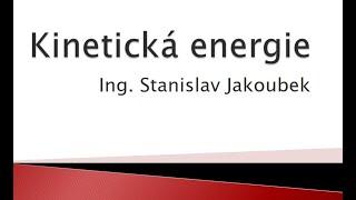 Kinetická Energie