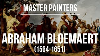 Abraham Bloemaert (1564-1651) A collection of paintings & drawings 4K Ultra HD Silent Slideshow