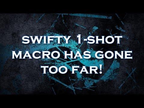 SWIFTY ONE SHOT MACRO WTF GOD DAMNIT - YouTube