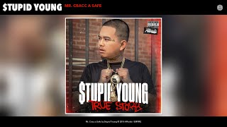 $tupid Young - Mr. Cracc a Safe (Audio)