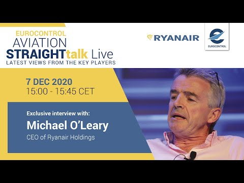 EUROCONTROL's Aviation Hardtalk Live with Michael OLeary CEO of Ryanair Holdings