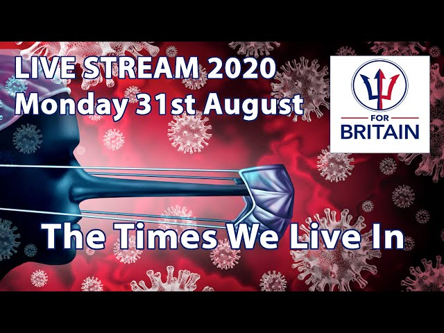 For Britain Live 31st August 2020