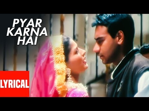 Pyar Tumse Karna Hai (Pyar Karna Hai) Lyrical Video | Major Saab | Ajay Devgn, Sonali Bendre