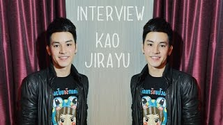 Interview - Kao Jirayu