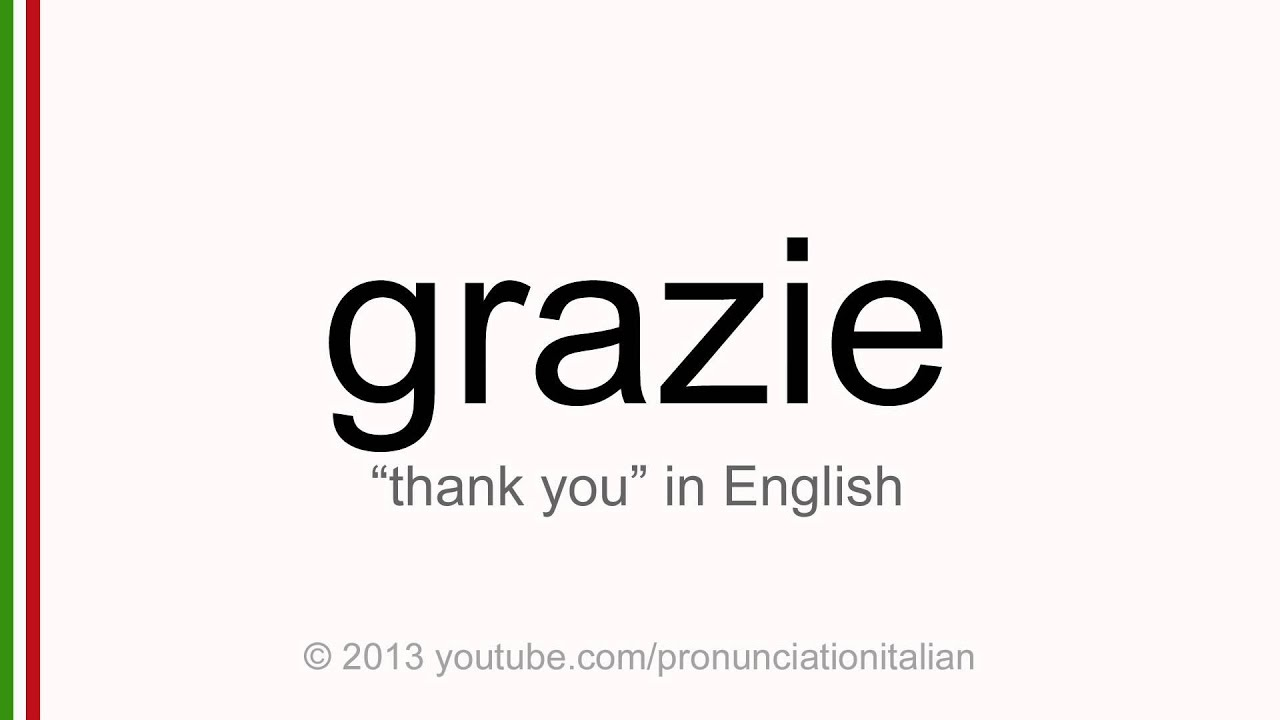 Correct italian pronunciation of grazie thank you youtube