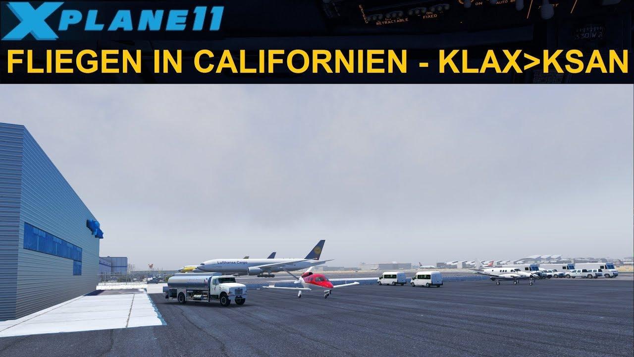 [LIVESTREAM] XP11: FLIEGEN IN CALIFORNIEN - KLAX nach KSAN (GERMAN)