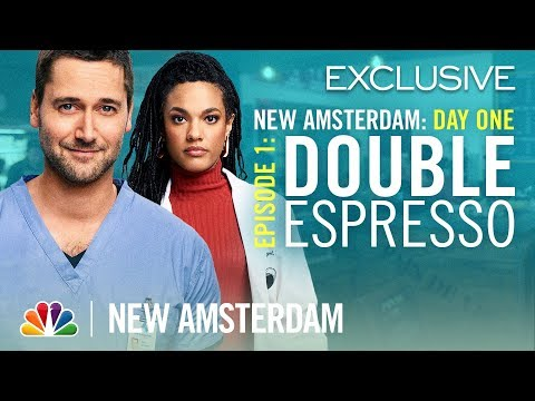 New Amsterdam Day One: Ep. 1 - Double Espresso (Digital Seri