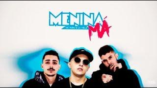 MC Dudu & La Viela - Menina Má (Prod: Pedro Lotto & DJ Ferrugem)