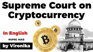 India's SC ruling on Cryptocurrency, Difference in cryptocurrencies, virtual and digital currencies