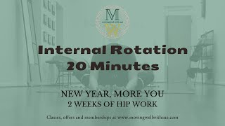Internal Rotation  - 2 weeks hip work