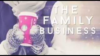 The Family Business ll Wattpad
